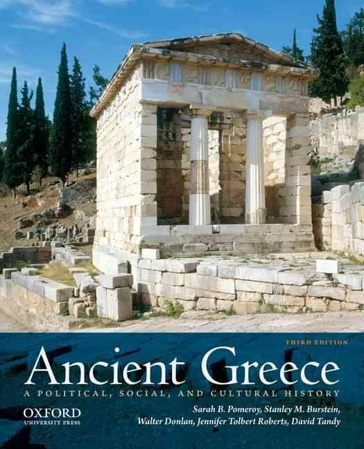 Ancient Greece By Pomeroy, Sarah B./ Burstein, Stanley M./ Donlan, Walter/ Roberts, Jennifer Tolbert/ Tandy, David W.